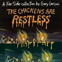 The Chickens Are Restless: A Far Side Collection by Larson, Gary Paperback Book