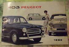 Ancien Catalogue 403 Peugeot de 1962.Berline Luxe,Diesel,Familiale,Limousine