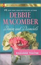 Denim and Diamonds : A Cold Creek Reunion by Debbie Macomber and Raeanne Thayne