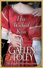 His Wicked Kiss: Number 7 in series by Gaelen Foley-9780749956059-G045