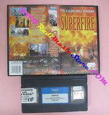 VHS film SUPERFIRE PIU' CALDO DELL'INFERNO 2002 EAGLE PICTURES (F144) no dvd