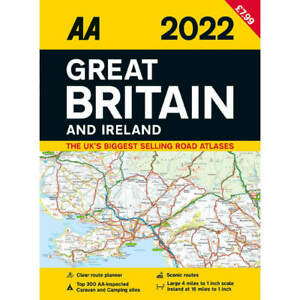 AA 2022 Road Atlas Great Britain and Ireland, 4 Miles to 1 inch, Route Planner