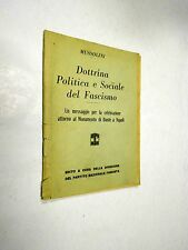 DOTTRINA Politica e Sociale del Fascismo Mussolini 1932