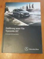 Mercedes Service Einführung neuer Vito Typ 447  - Service - Beschreibung
