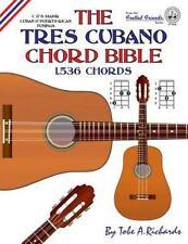 Tres Cubano Chord Bible : C and d Major Cuban and Puerto Rican Tunings 1,536 ...