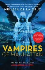 Vampires of Manhattan: The New Blue Bloods Coven-ExLibrary