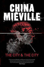 The City & The City by China Mieville (Paperback, 2011)
