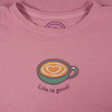Life Is Good Women's Shirt Coffee Tea Cup Pink Size Medium Short Sleeve