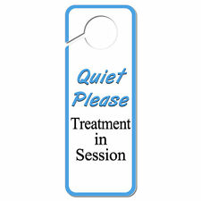 Quiet Please Treatment in Session Plastic Door Knob Hanger Sign