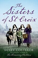The Sisters of St Croix by Costeloe, Diney Book The Cheap Fast Free Post