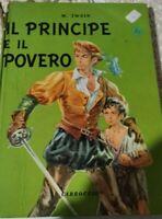 Libro - Mark Twain - Il principe e il povero - Carroccio 1953