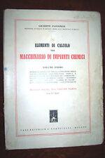 Elementi di calcolo per macchinario di impianti chimici 1 Pastonesi ed. 1943