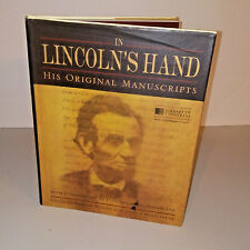 In Lincoln's Hand: His Original Manuscripts Library of Congress Official Pub NEW