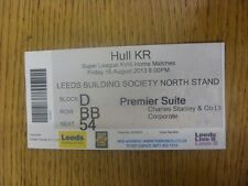 16/08/2013 Ticket: Rugby League - Leeds v Hull Kingston Rovers (Creased). Any fa
