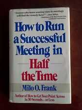How to Run a Successful Meeting-In 1/2 the Time by Milo O. Frank (1989,...