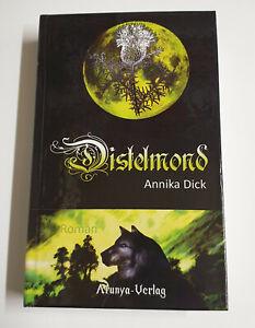 Distelmond von Annika Dick mit Widmung der Autorin