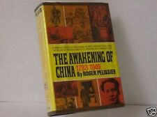The Awakening of China 1793/1949 by Roger Pelissier