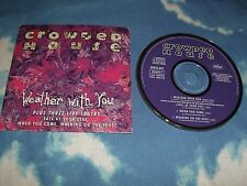 CROWDED HOUSE - WEATHER WITH YOU UK MAXI CD SINGLE E.P W/RARE B-SIDES, LIVE