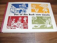 Walter Berger/Fritz Möser -- das ist das BUCH vom LIESELE // 1961