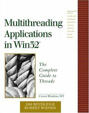 Multithreading Applications in Win32: The Complete