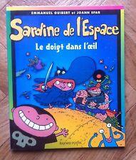 SARDINE DE L'ESPACE LE DOIGT DANS L'OEIL GUIBERT/SFAR EO NEUF (A33)