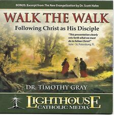 Walk the Walk: Following Christ as His Disciple - Dr. Timothy Gray - CD