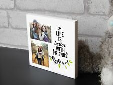 Large Personalised Shabby Chic Gift Best Friend Life Wooden Decor Photo Block