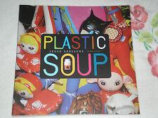 Plastic Soup by Jesse Goossens    -SIGNED-  JA
