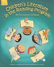 Children's Literature in the Reading Program: An Invitation to Read