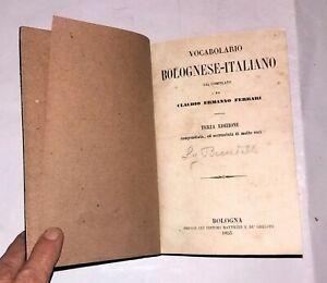 Vocabolario bolognese-italiano - Claudio Ermanno Ferrari - Ed. Mattiuzzi 1853