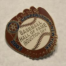 2003 Baseball Hall Of Fame Induction Day Pin Cooperstown NY Rotary
