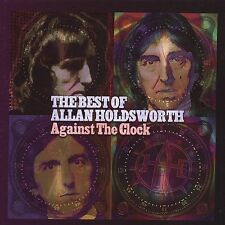 NEW Against The Clock: The Best Of Allan Holdsworth (Audio CD)