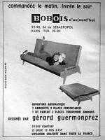 PUBLICITÉ 1958 BOBOIS D'AUJOURD'HUI BANQUETTE LIT DESSINÉE PAR G.GUERMONPREZ