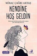 Kendine Hos Geldin Mirac Cagri Aktas (Yeni Türkce Kitap)
