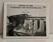 Diesels In The Maritimes and Newfoundland - Steed (1995, Softcover) [C14230]