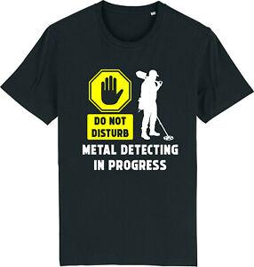 METAL DETECTING DO NOT DISTURB Detector Detecting Treasure Hunter T-Shirt
