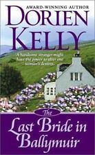 BUY 2 GET 1 FREE The Last Bride in Ballymuir by Dorien Kelly (2003, Paperback)