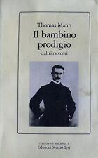 THOMAS MANN IL BAMBINO PRODIGIO E ALTRI RACCONTI STUDIO TESI 1992