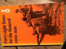 Forty eight guns for the General Eddie Iroh pb 1979 sh100