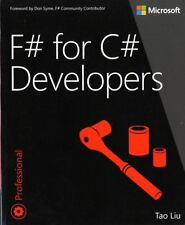 Developer Reference: F# for C# Developers by Tao Liu (2013, Paperback, New...