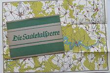 20065 Reise Prospekt Die Saale Talsperre am Kleinen Bleiloch um 1931 + Landkarte