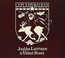 Jaakko Laitinen & Vaara Raha - Lapland-Balkan [New CD] Holland - Import