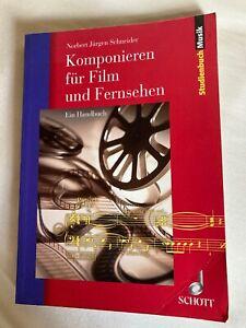 Komponieren für Film und Fernsehen - Enjott Schneider