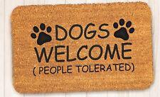 Dogs Welcome, PVC Backed Novelty Funny Coir Door Mat 40cm x 60cm