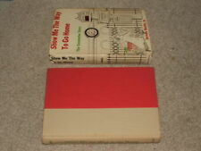 JEROME BEATTY/SHOW ME THE WAY TO GO HOME/inscribed hardcover 1st edition w/DJ