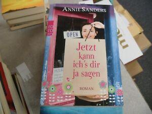 Jetzt kann ich's dir ja sagen von Annie Sanders