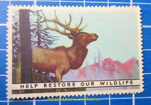 "Cinderella/Poster Stamp - USA 1940s? ""Help Restore Our Wildlife"" 736"