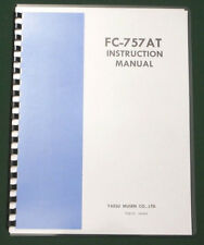 Yaesu FC-757AT Instruction Manual: Premium 28lb paper with protective covers!