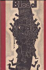 BLOOD. By Hanns Heinz Ewers. Lithographs: Edgar Parin d'Aulaire, Heron Press '30