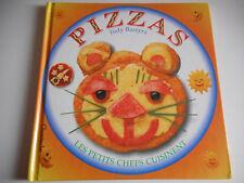 PIZZAS / LES PETITS CHEFS CUISINENT - JUDY BASTYRA